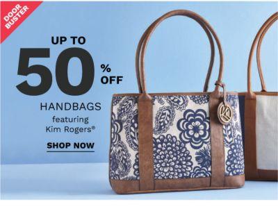 Doorbuster - Up to 50% off handbags featuring Kim Rogers®. Shop now.