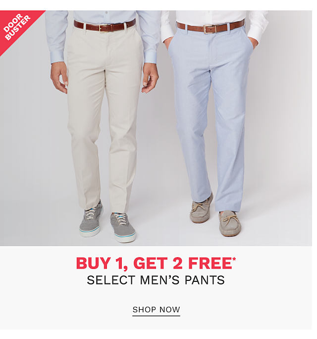 A man wearing a gray dress shirt, off white pants & gray sneakers standing next to a man wearing a white dress shirt, light blue pants & gray suede shoes. DoorBuster. Buy 1, Get 2 Free select men's pants. Free items must be of equal or lesser value. Shop now.