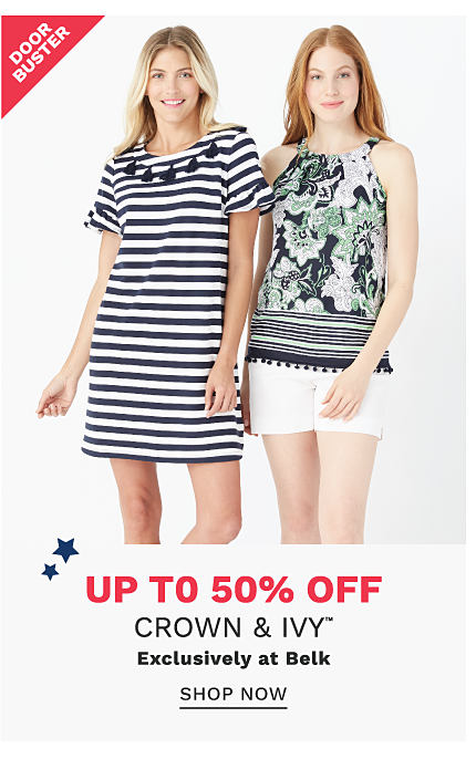 A woman wearing a navy & white horizontal striped short sleeved dress standing next to a woman wearing a black, white & green paisley print sleeveless & white shorts. DoorBusters. Up to 50% off Crown & Ivy. Exclusively at Belk. Shop now.