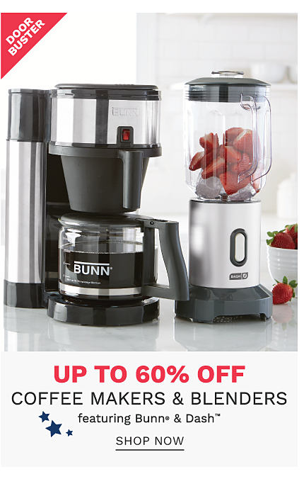 A Bunn coffee maker & a Dash blender. DoorBuster. Up to 60% off coffee makers & blender from Bunn & Dash. Shop now.