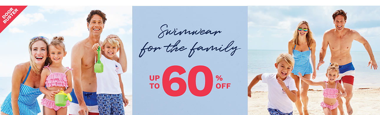 A woman wearing a blue & white ginghsm print 1 piece swimsuit, a girl wearing a frilly pink 2 piece swimsuit, a man wearing red, white & blue horizontal striped swim trunks & a boy wearing a white T shirt & blue & black patterned print swim trunks. DoorBuster. Up to 60% off swimwear for the family.