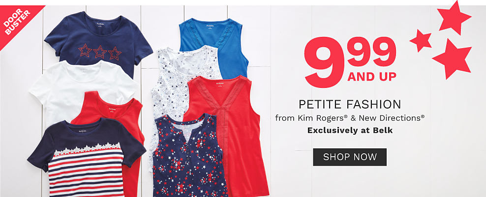 An assortment of women's tank tops & tees in a variety of colors & prints. DoorBuster. $9.99 & up petite fashion from Kim Rogers & New Directions. Exclusively at Belk. Shop now.