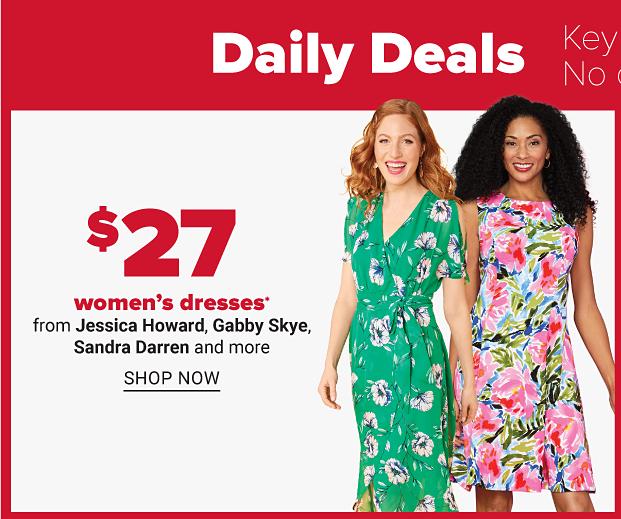 $27 women's dresses. Shop now.