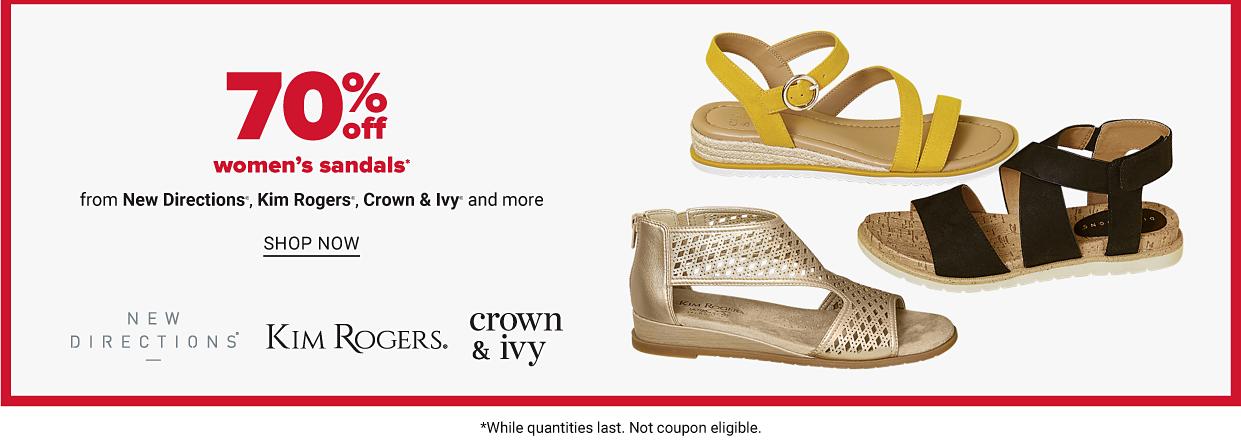 70% off women's sandals. Shop now.