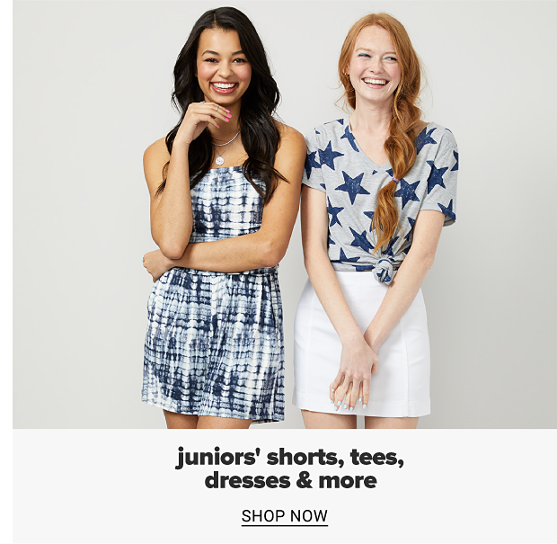 A young woman in a blue and white printed dress. A young woman in a gray top with navy stars and a white skirt. Juniors' shorts, tees, dresses and more, shop now.