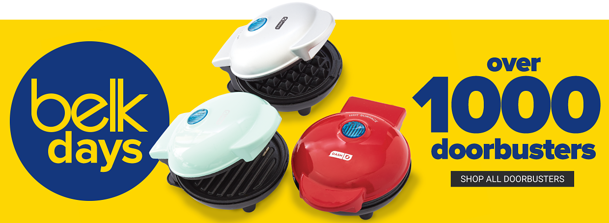 Three small kitchen appliances, including a waffle maker. Belk Days. Over 1000 doorbusters. Shop all doorbusters.
