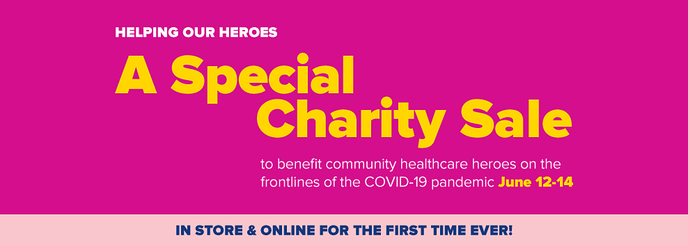 Male nurse wearing face mask with bouquet of flowers in hand. Helping our heroes. A special charity sale to benefit community first responders during the COVID 19 pandemic. June 12 through 14. In store and online for the first time ever.