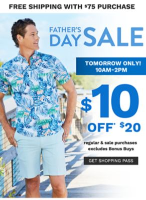FATHER'S DAY SALE - $10 off $20 regular & sale purchases - excludes Bonus Buys - Tomorrow only! 10AM-2PM - Free shipping with $75 purchase. Get Shopping Pass.