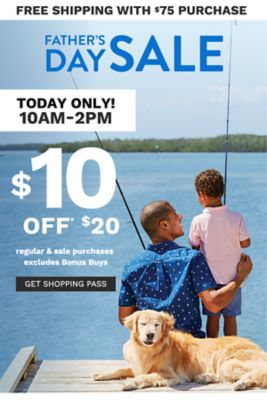 FATHER'S DAY SALE - $10 off $20 regular & sale purchases - excludes Bonus Buys - Today only! 10AM-2PM - Free shipping with $75 purchase. Get Shopping Pass.