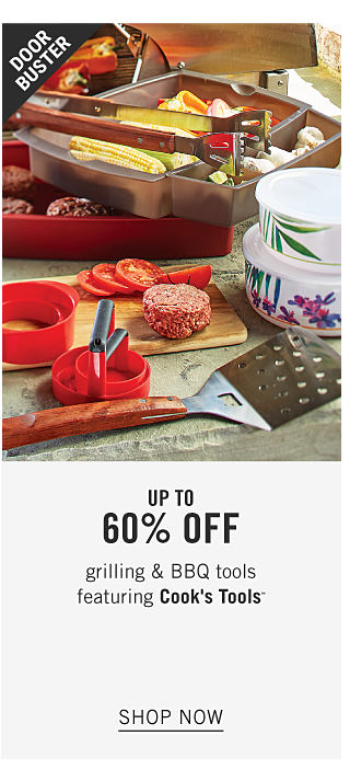 An assortment of grilling & barbecue tools. Doorbuster. Up to 60% off grilling & barbecue tools featuring Cooks Tools. Shop now.