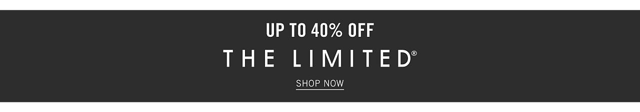 Up to 40% off The Limited. Shop now.