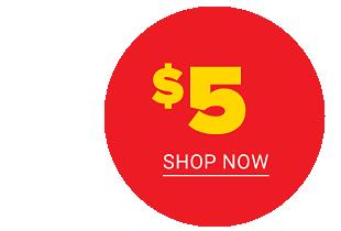 Shop $5