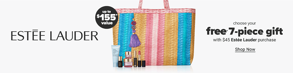 A blue, orange and pink striped tote bag with a purple tassel with skincare products, tube of lipstick and mascara sitting in front of it. Estee Lauder. Up to $155 value. Choose your free 7 piece gift with $45 Estee Lauder purchase. Shop now.