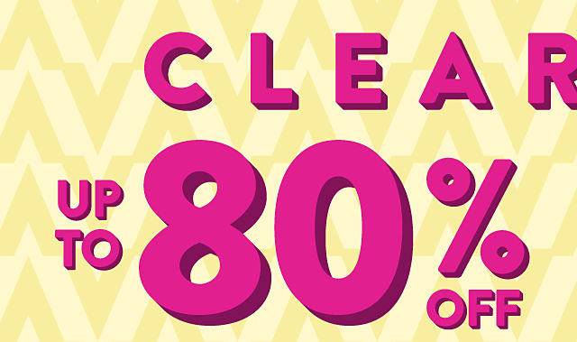 Clearance - Up to 80% off.