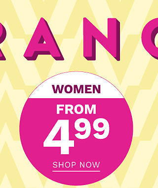 Women. From $4.99. Shop now.
