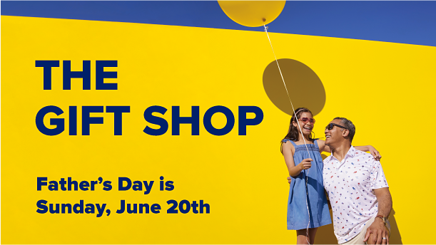 Celebrate dad. A video of a girl in a blue dress and heart shaped sunglasses playing with her father, who wears a white short sleeve button up shirt, dark sunglasses and khaki shorts. The Gift Shop. Father's Day is Sunday, June 20.