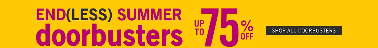 Endless Summer Sale Doorbusters. Up to 75% off. Shop all Doorbusters.