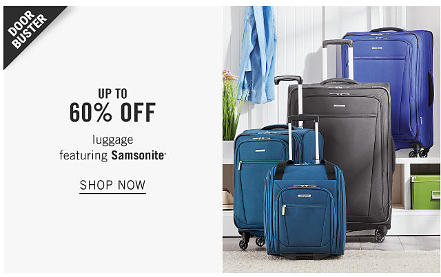 An assortment of wheeled suitcases in a variety of colors & styles. Doorbuster. Up to 60% off luggage featuring Samsonite. Shop now.