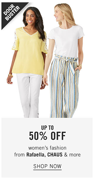 A woman wearing a yellow short sleeved top & white pants standing next to a woman wearing a white short sleeved top & multi colored vertical striped pants. Doorbuster. Up to 50% off women's fashion from Rafaella, Chaus & more.