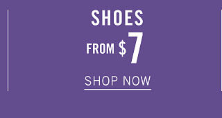 Shoes. From $7. Shop now.