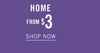 Home. From $3. Shop now.