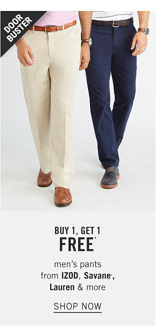 Share the Summer Style. A man wearing a light pink polo, beige pants & brown shoes standing next to a man wearing a white polo with navy horizontal stripes, navy pants & blue suede shoes. Doorbuster. Buy 1, Get 1 Free men's pants from Izod, Savane, Lauren & more. Shop now.