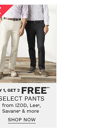 A man wearing a gray dress shirt, off white pants & beige shoes standing next to a man wearing a gray dress shirt, black pants & gray shoes. Bonus Buy. Buy 1, Get 2 Free select pants from Izod, Lee, Savane & more. Free items must be of equal or lesser value. Shop now.