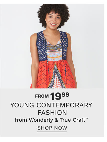 A woman wearing a multi colored print sleeveless top. From $19.99 young contemporary fashion from Wonderly & True Craft. Shop now.