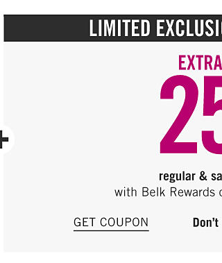 Limited Exclusions. Today Only. Extra 25% off regular & sale purchases with Belk Rewards credit card & coupon. Get coupon.