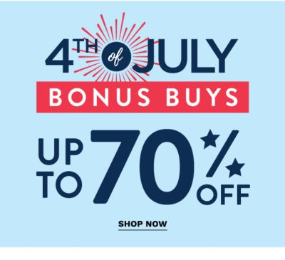 4th of July Bonus Buys - Up to 70% off. Shop Now.