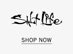Salt Life. Shop now.