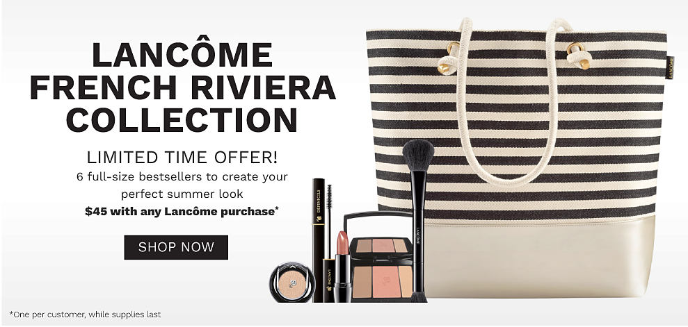 A striped tote bag and a variety of makeup products. Lancome French Riviera Collection. Limited time offer! 6 full size bestsellers to create your perfect summer look. $45 with any Lancome purchase. Shop now.