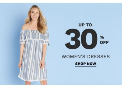 Up to 30% off women's dresses. Shop now.