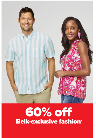 A man in a white and blue vertical striped button down and khaki shorts. A woman in a pink paisley sleeveless shirt and jeans. 60% off Belk-exclusive fashion.