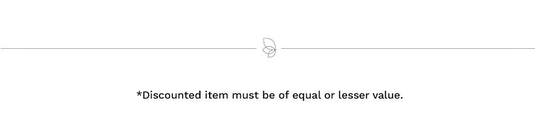 Free item must be of equal or lesser value.