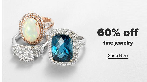 60% off fine jewelry. Shop now.