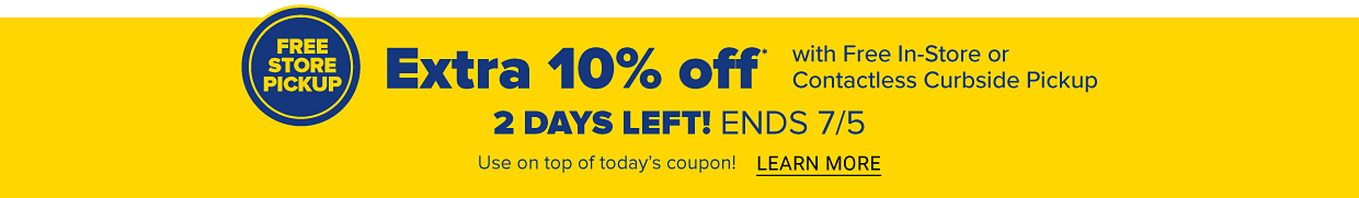 Extra 10% off with Free In-Store or Contactless Curbside Pickup. 3 Days Only! Ends 7/5. Use on top of today's coupon. Learn more.