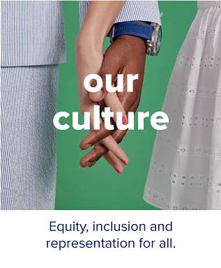 A closeup of two people holding hands. Our culture. Equity, inclusion and representation for all.