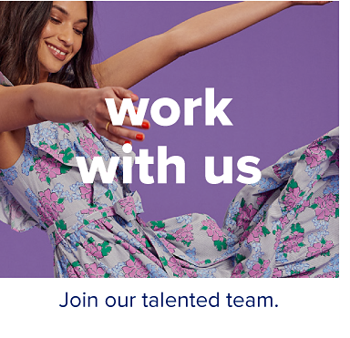 A woman in a dress with a purple floral print. Work with us. Join our talented team.