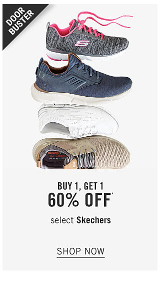 An assortment of Skechers sneakers in a variety of colors & styles. Doorbuster. Buy 1, Get 1 60% off Skechers. Shop now.
