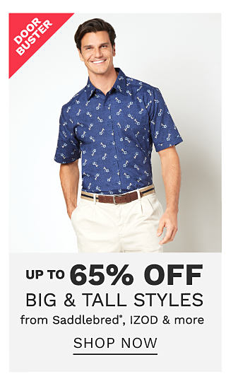 A man wearing a navy & white lobster patterned print short sleeved button front shirt & white pants. DoorBuster. Up to 65% off big & tall styles from Saddlebred, Izod & more. Shop now.