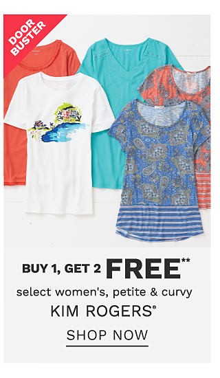 An assortment of women's tops in a variety of colors & prints. Doorbuster. Buy 1, Get 2 Free select women's, petite & curvy Kim Rogers. Exclusively at Belk. Free items must be of equal or lesser value. Shop now.