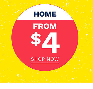 Home. From $4. Shop now.