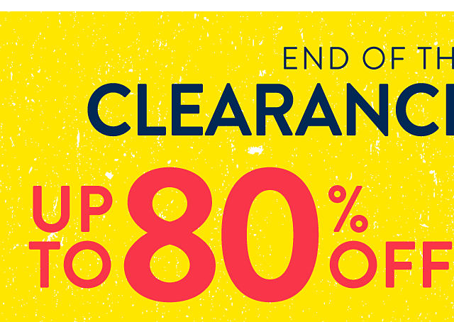 End of the Season Blowout Clearance. Up to 80% off.