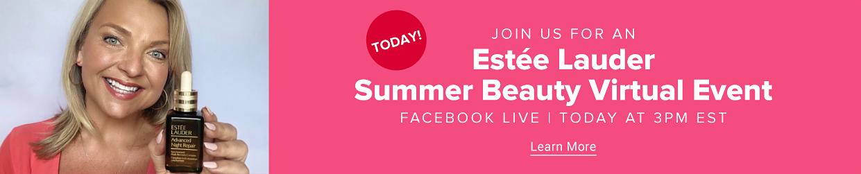 Estee Lauder Summer Beauty Virtual Event