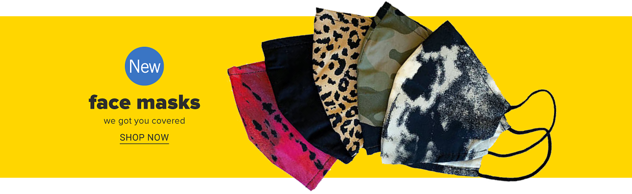 Face masks in a variety of prints and colors. New. Face masks. We got you covered. Shop now.
