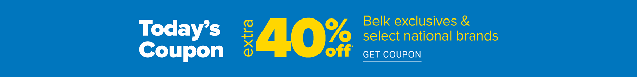 Today's coupon. Extra 40% off Belk exclusives and select national brands. Get coupon.