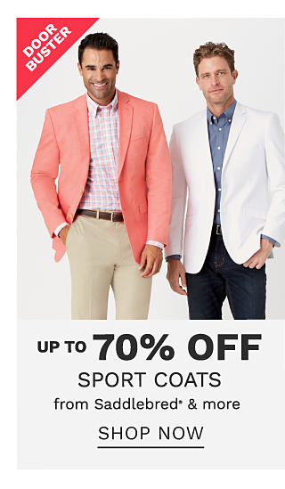 A man wearing a coral sport coat, a coral,, white & blue dress shirt & beige pants standing next to a man wearing a white sport coat, a denim blue dress shirt & blue jeans. DoorBuster. Up to 70% off sport coats from Saddlebred & more. Shop now.