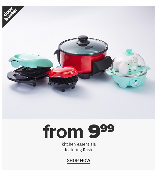 A mint green mini griddle, a red mini griddle, a red slow cooker & a mint green egg cooker. Doorbuster. From $9.99 kitchen essentials featuring Dash. Shop now.