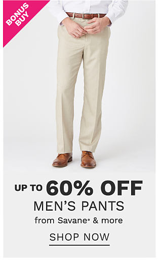 A man wearing a white dress shirt. beige pants & brown leather shoes. Bonus Buy. Up to 60% off men's pants from Savane & more. Shop now.
